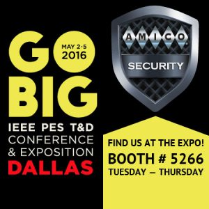 AMICO Security Attending 2016 IEEE PES T&D Conference